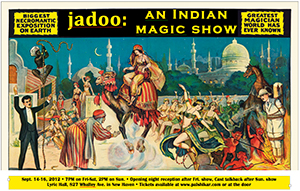 JADOO - An Indian Magic Show with Opening Night Reception