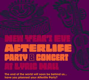 New Year's Eve at LYRIC HALL: Party into the Afterlife