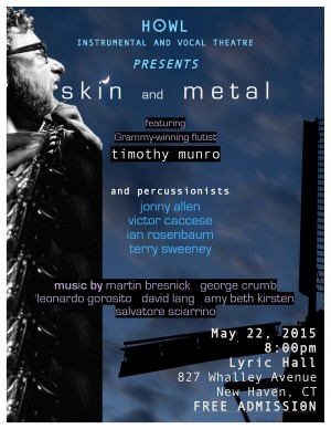 Howl Presents Skin and Metal