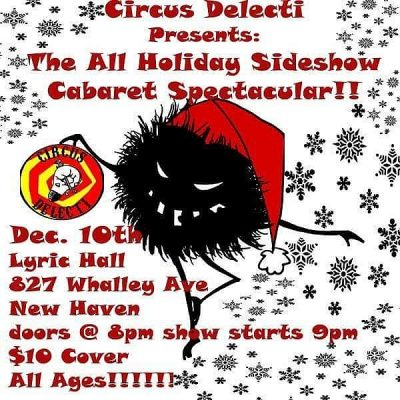 THE ALL HOLIDAY SIDESHOW CABARET SPECTACULAR!!