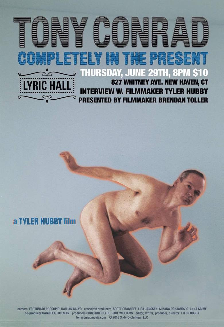 Tony Conrad: Completly In The Present