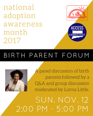 Birth Parent Forum - National Adoption Awareness Month 2017