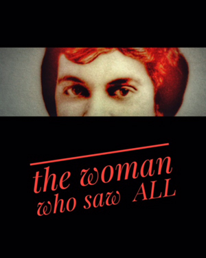 Andy Morgan presents The Woman Who Saw All