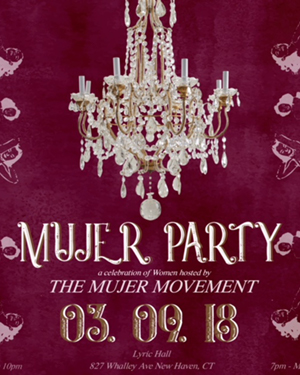 Mujer Party: A Celebration of Women