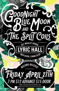Goodnight Blue Moon & the Split Coils Record Release