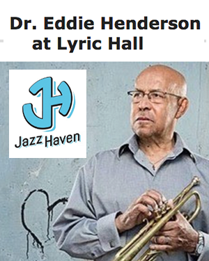 Jazz Haven presents Dr Eddie Henderson