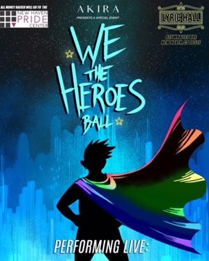 Akira presents We the Heroes Ball