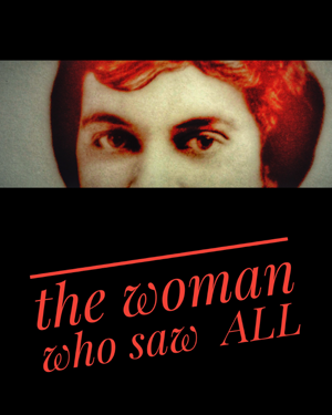 The Woman Who Saw All